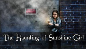 Haunting of Sunshine Girl